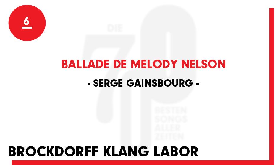 6. Serge Gainsbourg - 'Ballade De Melody Nelson'