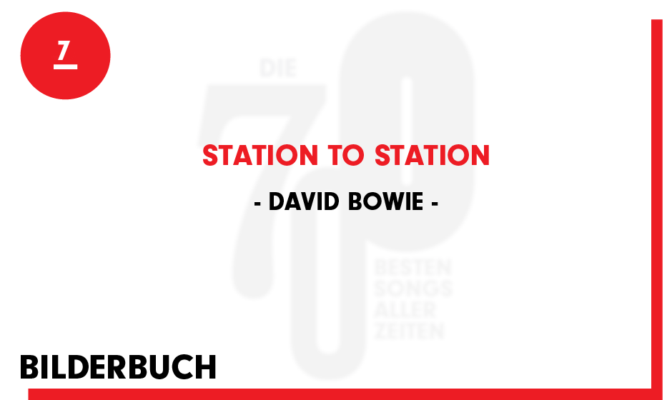 7. David Bowie - 'Station To Station'