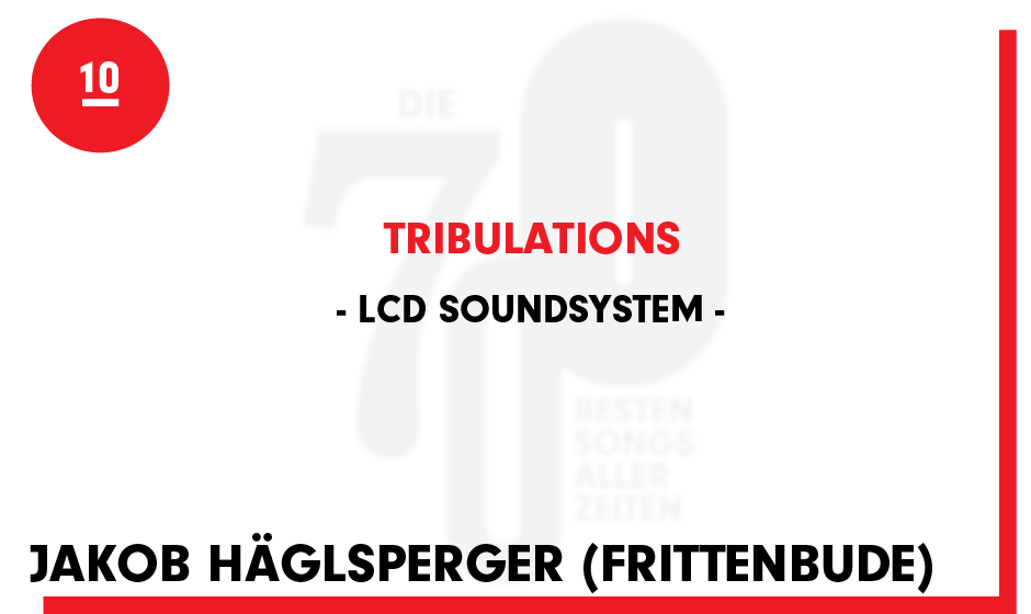 10. LCD Soundsystem - 'Tribulations'