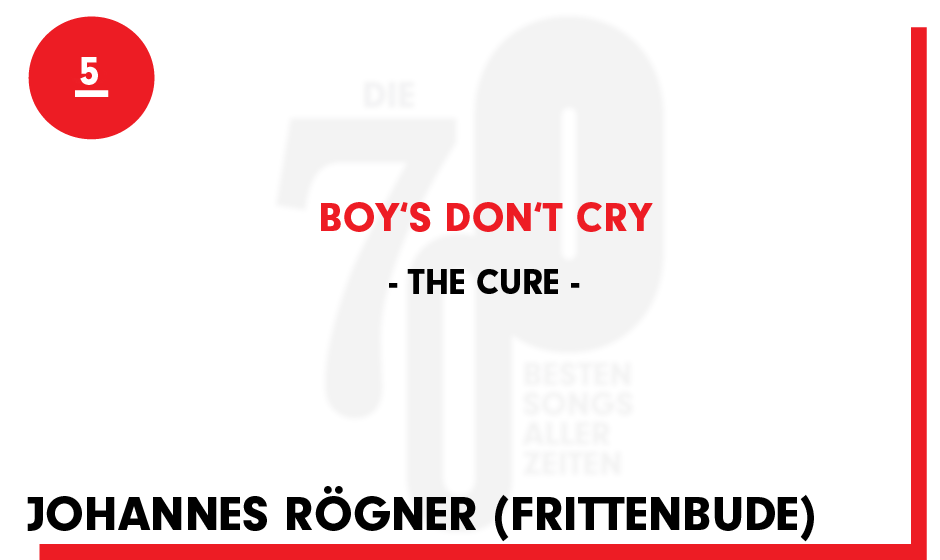 5. The Cure - 'Boys Don't Cry'