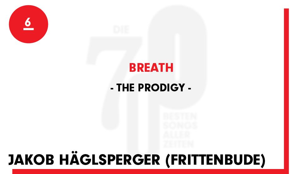 6. The Prodigy - 'Breath'