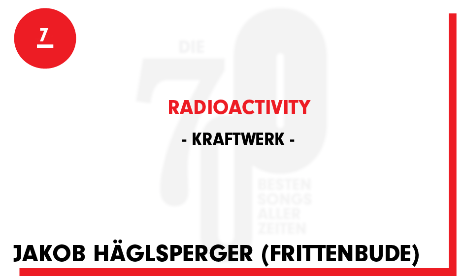 7. Kraftwerk - 'Radioactivity'