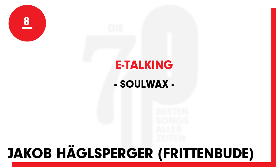 8. Soulwax - 'E-Talking'