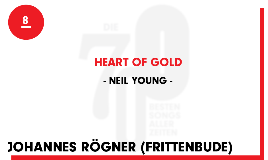 8. Neil Young - 'Heart Of Gold'
