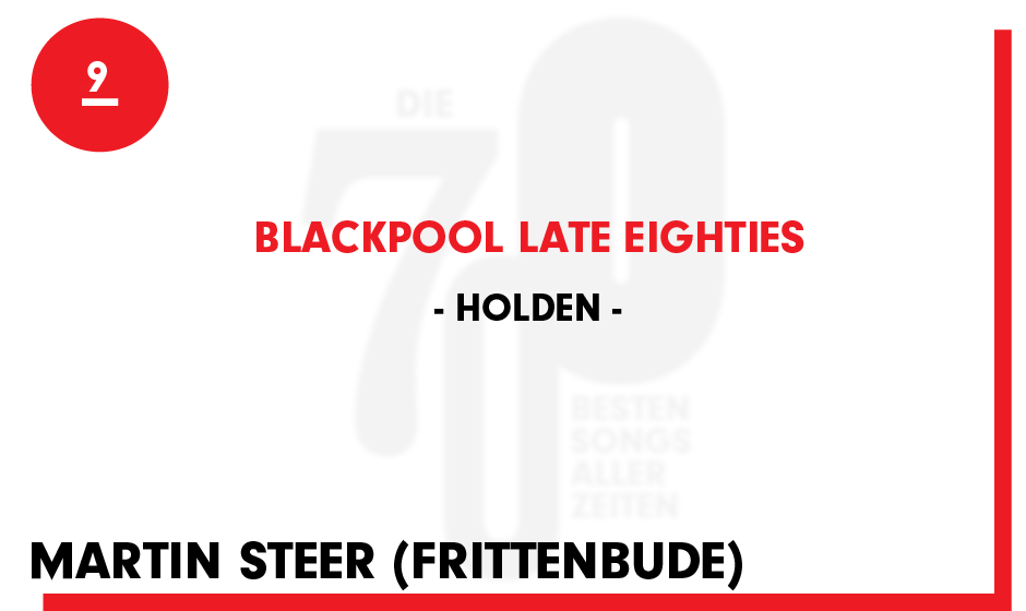 9. Holden - 'Blackpool Late Eighties'