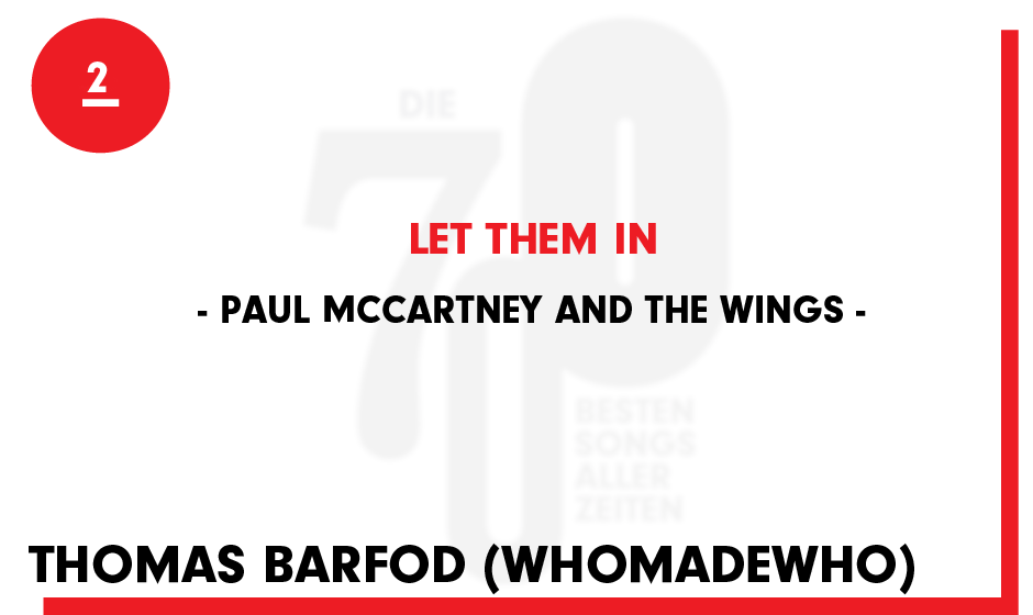 2. Paul McCartney and the Wings - 'Let Them In'
