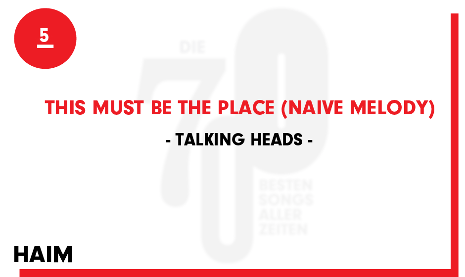 5. Talking Heads - 'This Must Be The Place (Naive Melody)'