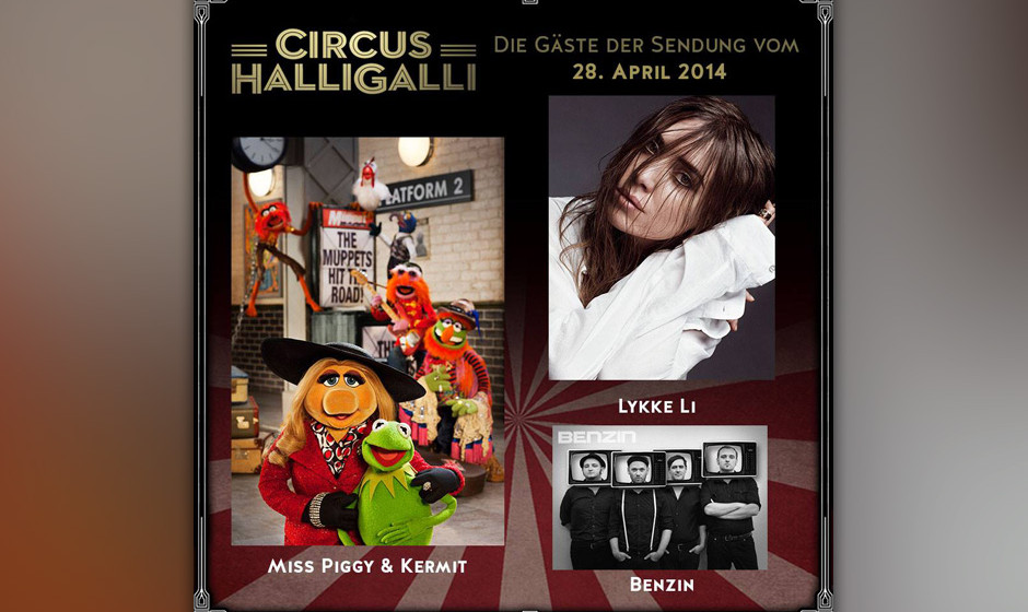 'Circus HalliGalli' mit Lykke Li, Kermit und Miss Piggy zu Besuch