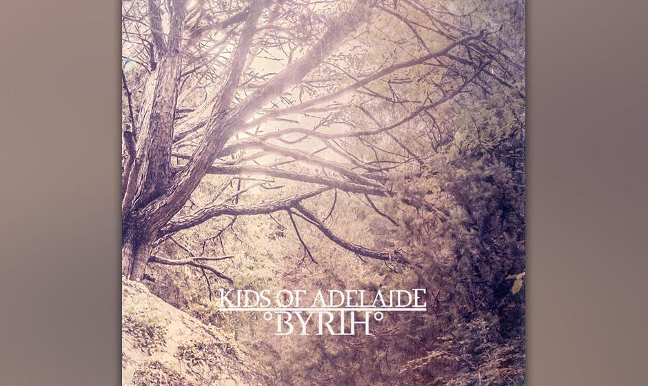 Kids Of Adelaide - BYRTH