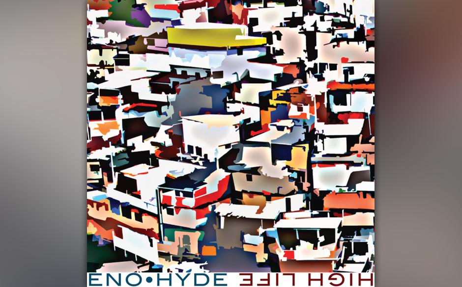 Brian Enos und Karl Hydes neues Album heißt HIGH LIFE.