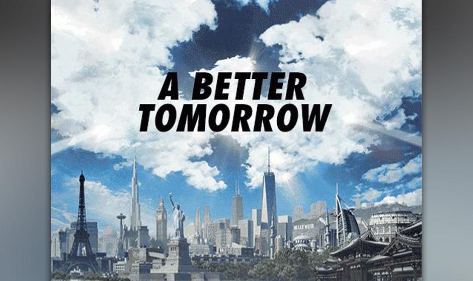 A BETTER TOMORROW erscheint am 28. November.
