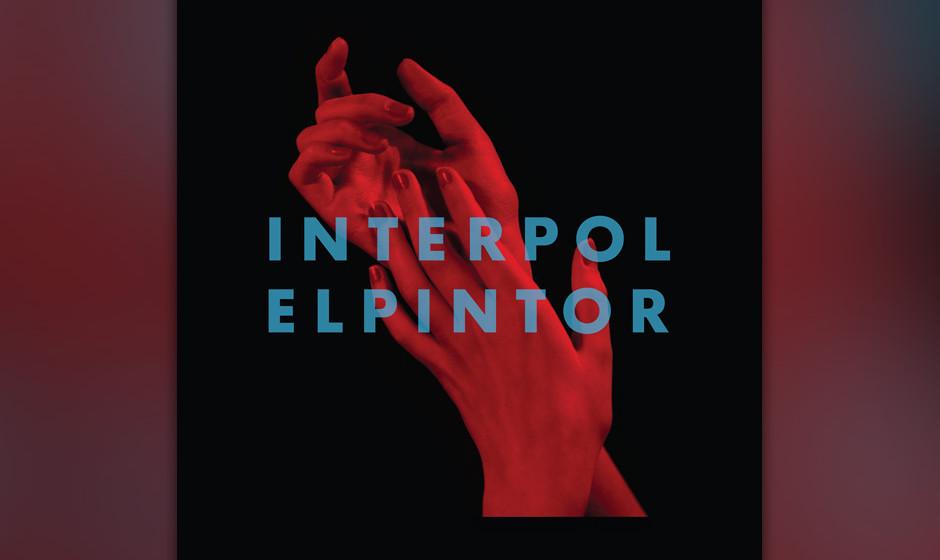 13.Interpol - El Pintor (VÖ: 05.09.2014)  Wer war gleich noch mal Carlos D.? Sein Fehlen fällt keine Sekunde ins Gewicht au