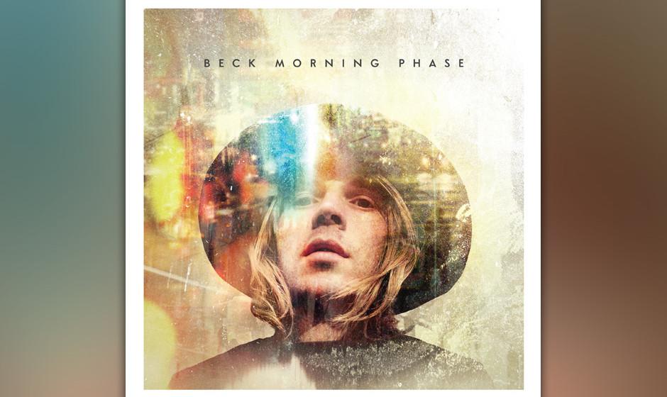 23.Beck - Morning Phase (VÖ: 28.02.2014)  Mehr Klangidee als komplettes Songwriteralbum: Unser großer Popfreund aus den 90e