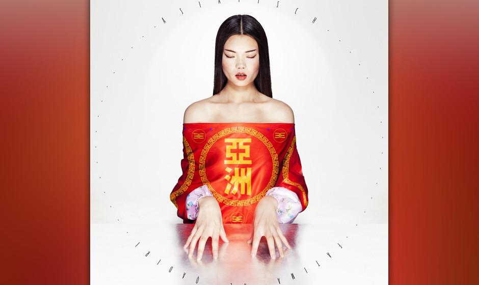 34.Fatima Al Qadiri – Asiatisch (VÖ: 09.05.2014)  Neue Weltmusik: Musikalische Klischees aus Osten und Westen heben sich b