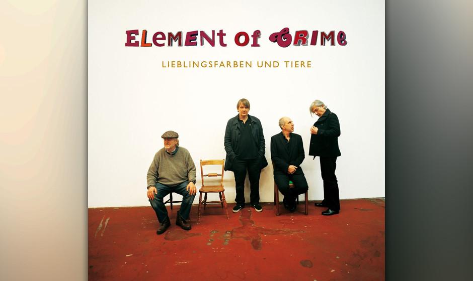 53.Element Of Crime – Lieblingsfarben und Tiere (VÖ: 26.09.2014)  Auf ihrem 13. Album spielen Element Of Crime endgültig