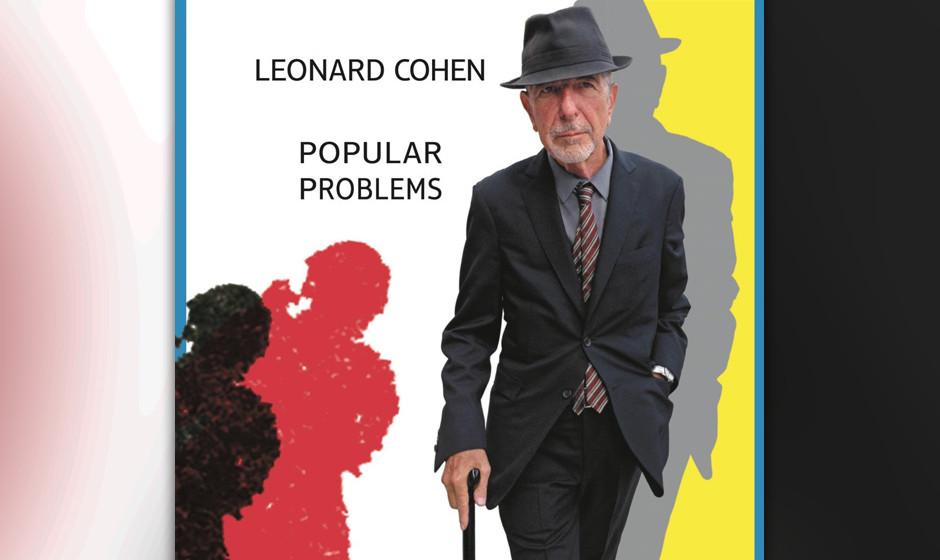 77.Leonard Cohen - Popular Problems (VÖ: 19.09.2014)  Simpel, reduziert, magisch: Der kanadische Poet macht sich zum 80. Geb