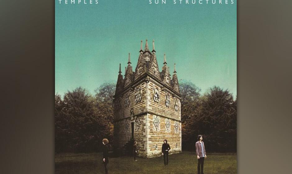 88.Temples - Sun Structures (VÖ: 14.02.2014)  Kopfreisen zurück zu Psych, Folk und Beat: Die von Noel Gallagher eifrigst pr