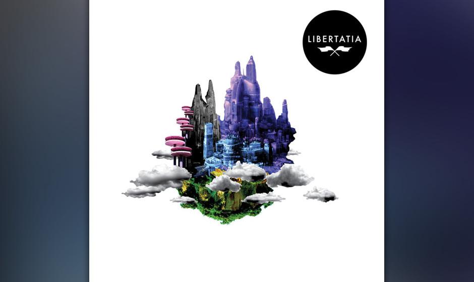 04. Ja, Panik - LIBERTATIA (VÖ: 31.01.2014)  The Beauty nach dem Beast: Ja, Panik installieren auf ihrem fünften Album LIBE