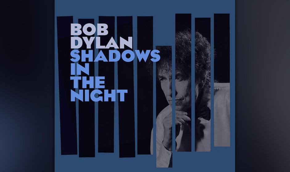 Bob Dylan covert Frank Sinatra: SHADOWS IN THE NIGHT erscheint am 30. Januar 2015