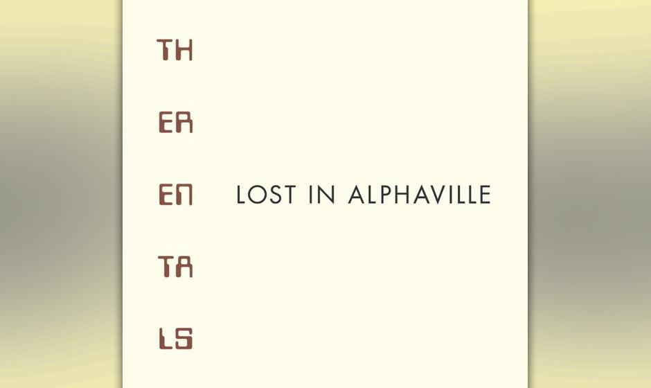 16. The Rentals - LOST IN ALPHAVILLE