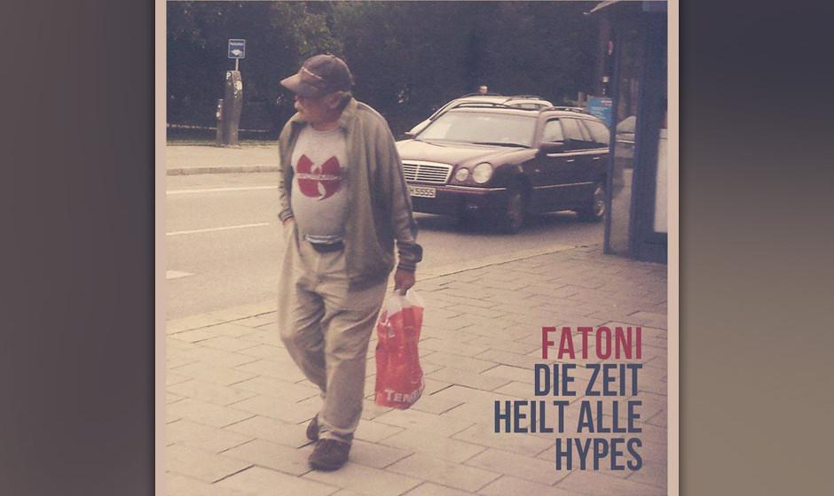 8. Fatoni - DIE ZEIT HEILT ALLE HYPES