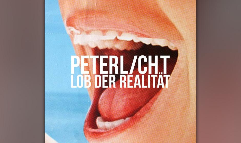 20. Peter Licht - LOB DER REALITÄT