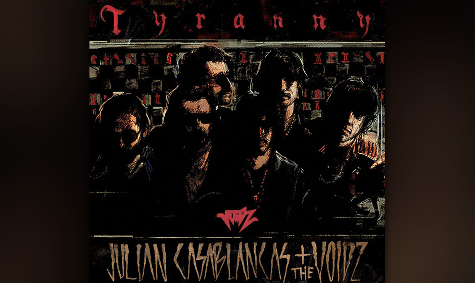 8. Julian Casablancas + The Voids - TYRANNY