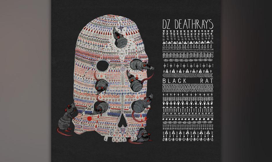 17. DZ Deathrays - BLACK RAT