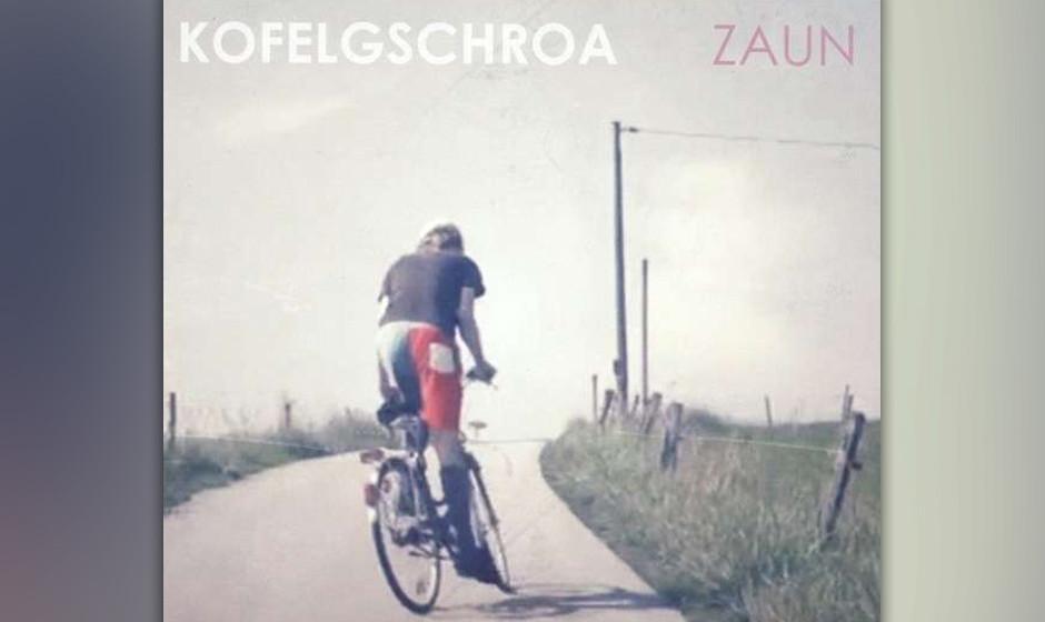 2. Kofelgschroa - ZAUN