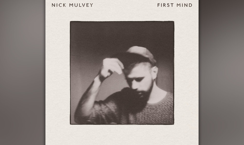 11. Nick Mulvey - FIRST MIND