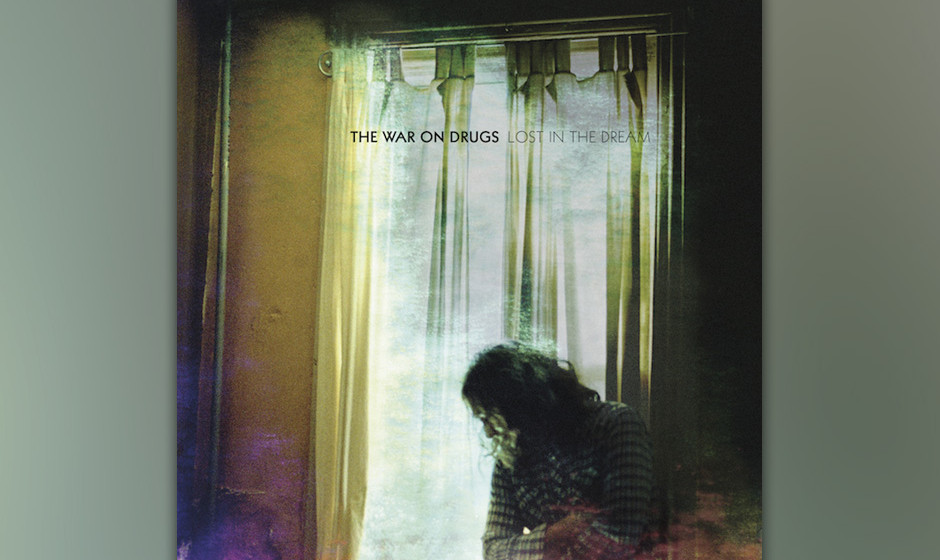 8. The War On Drugs - LOST IN THE DREAM