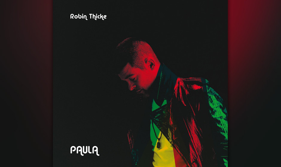 Platz 10: Robin Thicke - PAULA