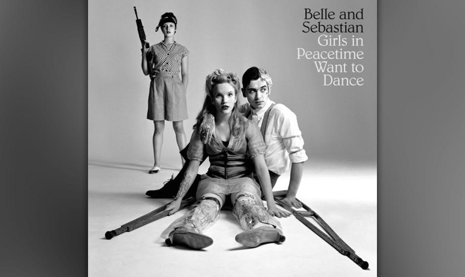Belle & Sebastian - GIRLS IN PEACETIME WANT TO DANCE (VÖ: 16.1.)