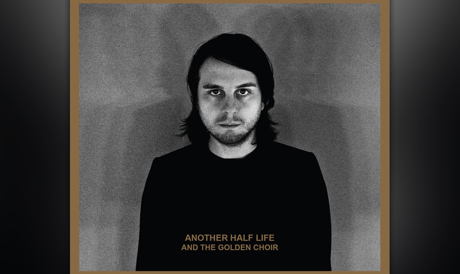 And The Golden Choir - ANOTHER HALF LIFE