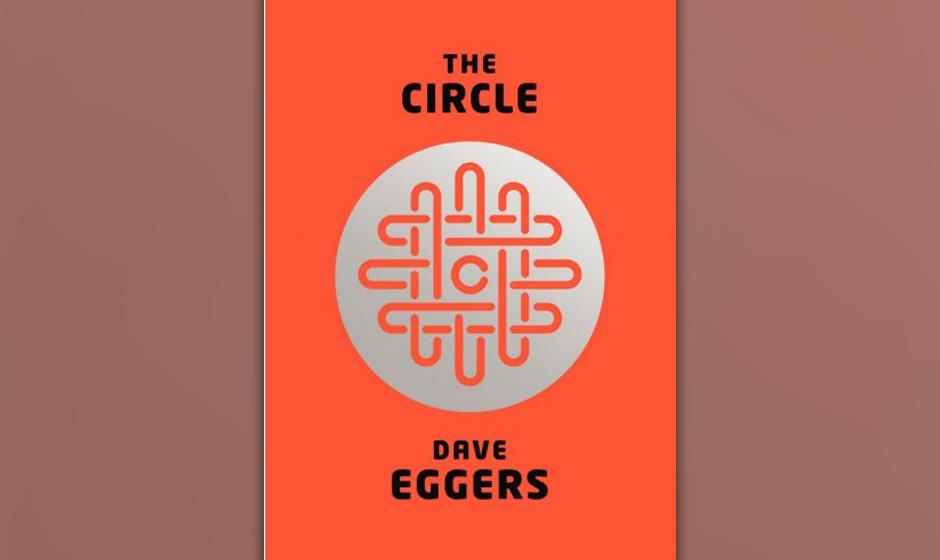 Platz 2: Dave Eggers - 'Der Circle'