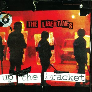 1 The Libertines - Up The Bracket