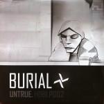 12 Burial - Untrue
