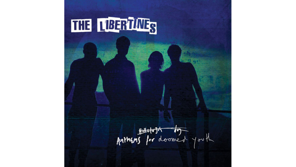 Platz 10: The Libertines: ANTHEMS FOR DOOMED YOUTH