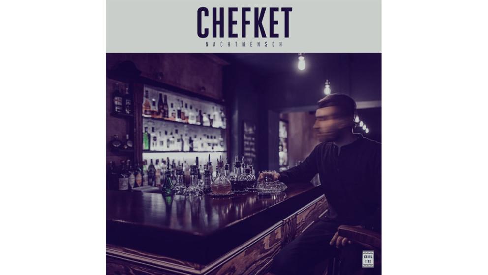03. Chefket - NACHTMENSCH