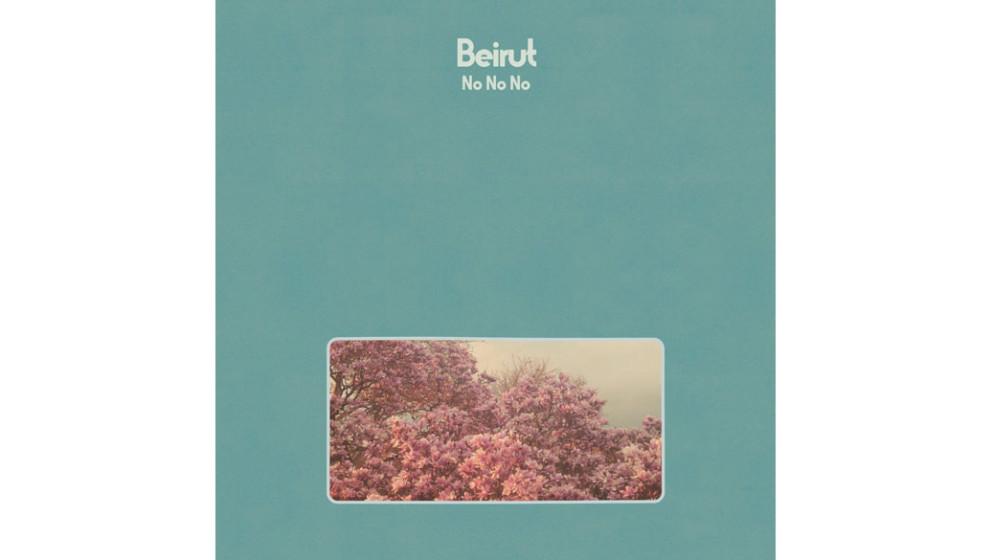 15. Beirut - NO NO NO