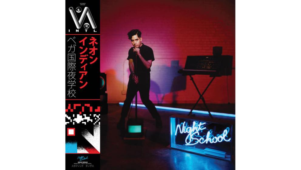 19. Neon Indian VEGA INTL - NIGHT SCHOOL