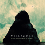 Villagers Where have you been