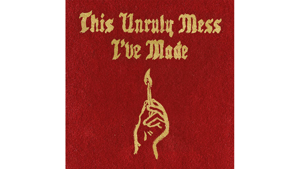 Macklemore & Ryan Lewis - THIS UNRULY MESS I'VE MADE (VÖ: 26.02.)