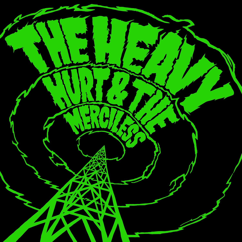 The Heavy - HURT & MERCILESS (VÖ: 1.4.)