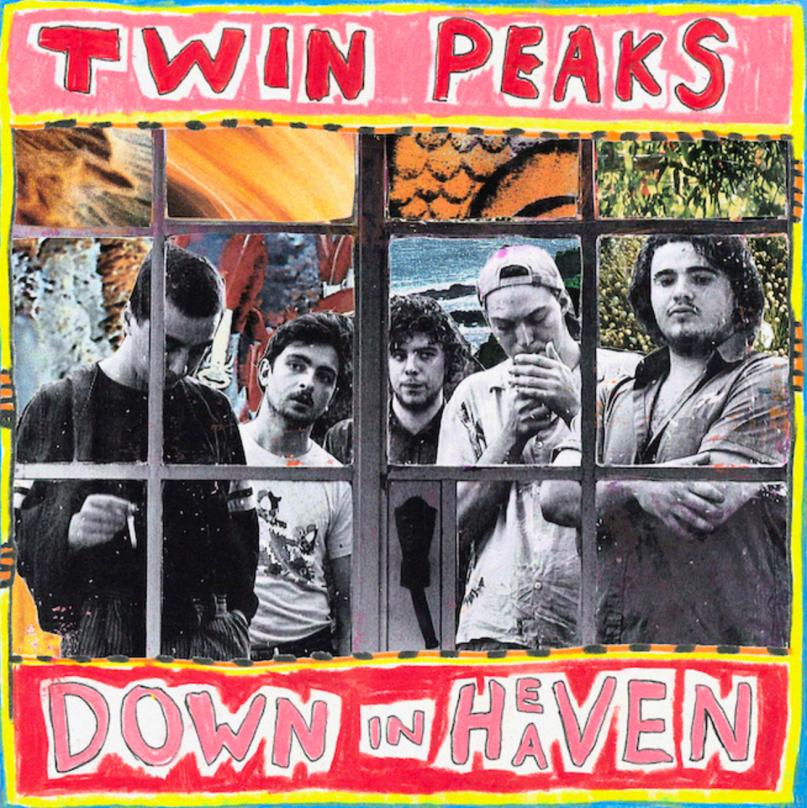 Twin Peaks - DOWN IN HEAVEN (VÖ: 13.5.)