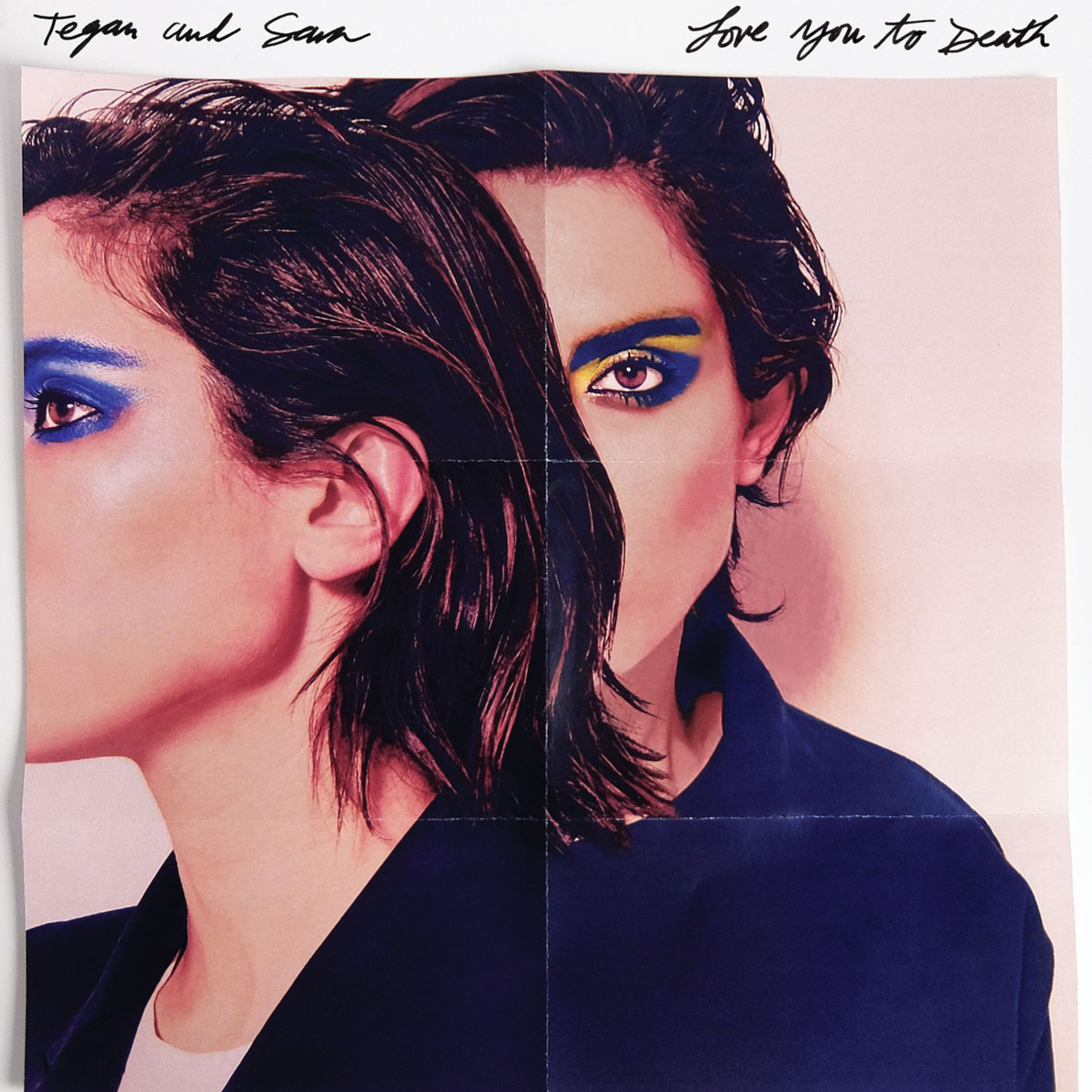 Tegan and Sara - LOVE YOU TO DEATH (VÖ: 3.6.)