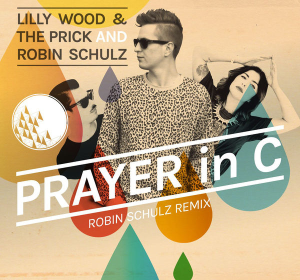 Platz 52: Prayer In C (Robin Schulz Remix) Lilly Wood & The Prick And Robin Schulz