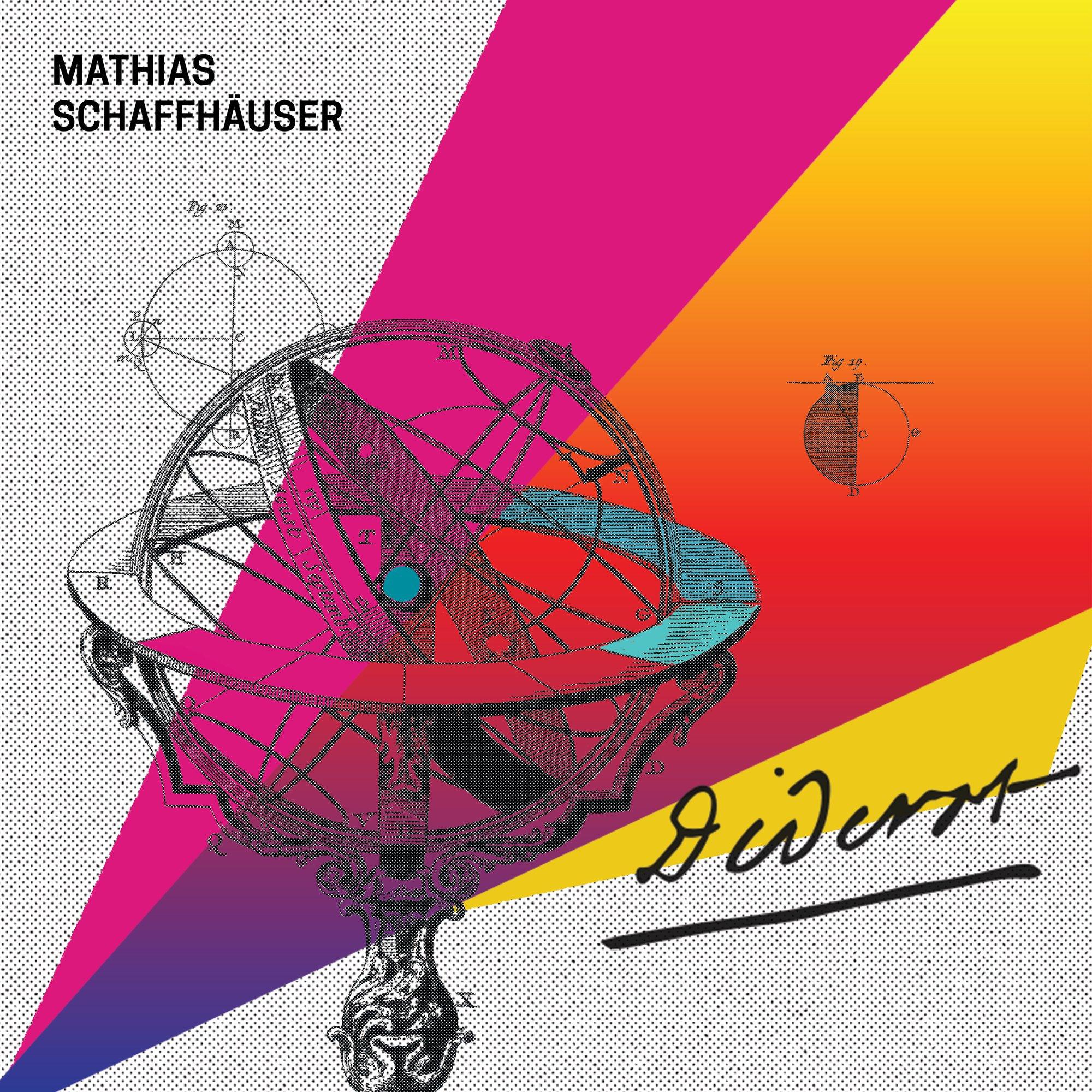 Mathias Schaffhäuser – DIDEROT, VÖ: 7.102016