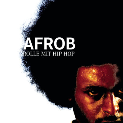 Afrob - ROLLE MIT HIPHOP