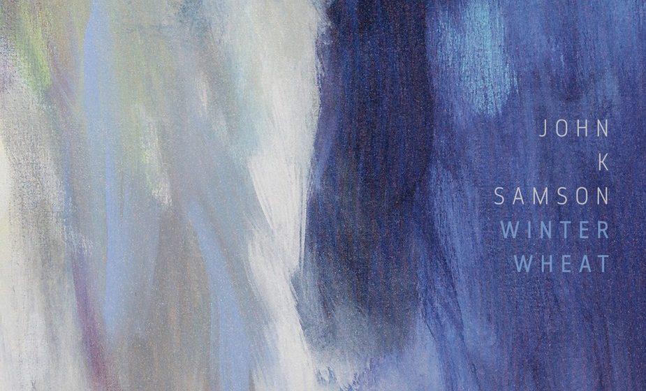 John K. Samson – WINTER WHEAT, VÖ: 21.10.2016